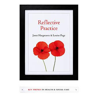 Reflective Practice by Janet Hargreaves - Louise Page - 9780745654249