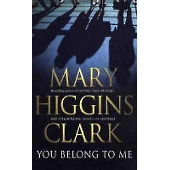 You Belong to Me (Re-issue) by Mary Higgins Clark - 9780743484329 Book