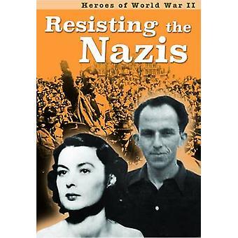 Resistindo os nazistas por Claire Throp - livro 9781406298857