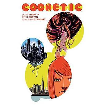 Cognetic av Eryk Donovan - James Tynion - Juan Manuel Tumburus - 9781