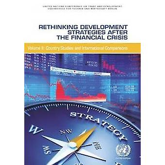 Rethinking Development Strategies After the Financial Crisis - Volume