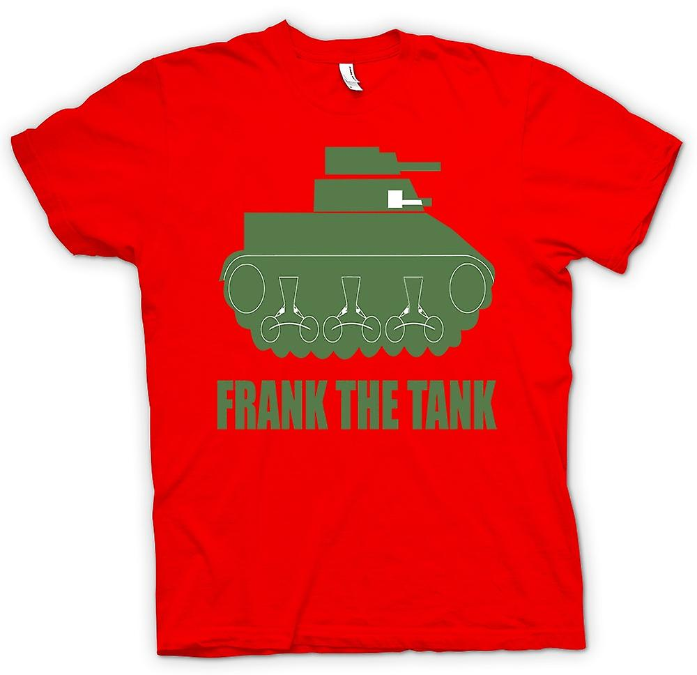 Hommes T-shirt - Frank The Tank - Quote