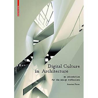 Culture numérique en Architecture - une Introduction pour la conception de Profe