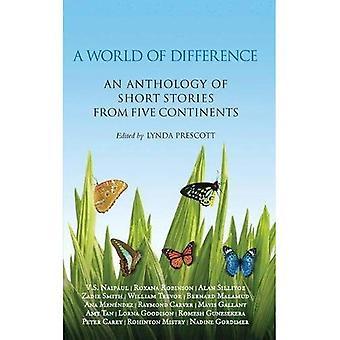 Een wereld van verschil: een bloemlezing van korte verhalen uit de vijf continenten