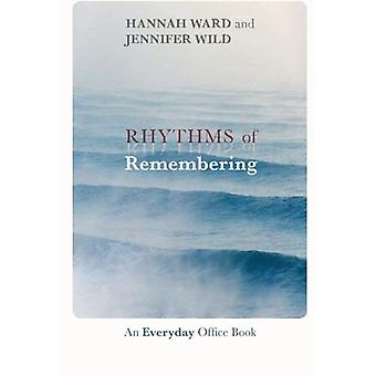 Rhythms of Remembering: An Everyday Office Book