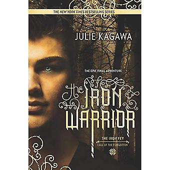 The Iron Warrior (Harlequin Teen)