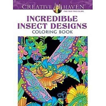 Kreative Oase unglaubliche Insekt Designs Malbuch (kreative Oase Malbücher)