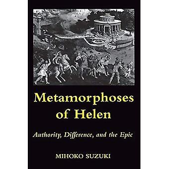 Métamorphoses d'Hélène: autorité, la différence et l'épopée