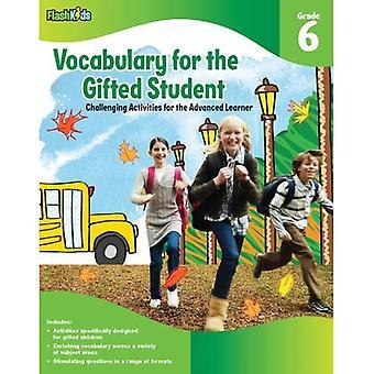 Lexicon voor de begaafde leerling, rang 6: uitdagende activiteiten voor de gevorderde leerling
