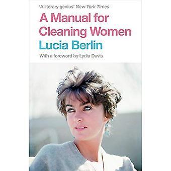 Un manuel pour les femmes de ménage: Selected Stories