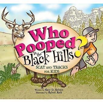 Qui fait caca dans les Black Hills?: fèces et pistes pour enfants