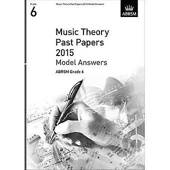 Musikteori forbi papirer 2015 Model svar, ABRSM Grade 6 (teori af musik eksamen papirer & svar (ABRSM))