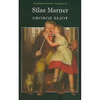 Silas Marner (Wordsworth Classics)