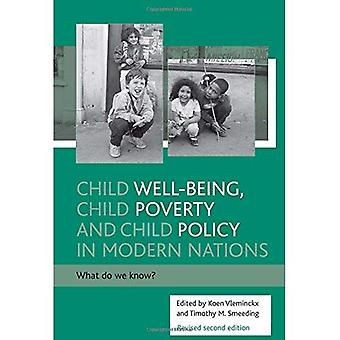 Child Well-Being, Child Poverty and Child Policy in Modern Nations: What Do We Know?