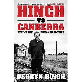Hinch vs Canberra: Behind the human headline