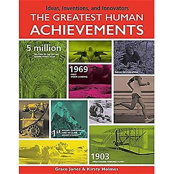 The Greatest Human Achievements (Ideas, Inventions, and Innovators)