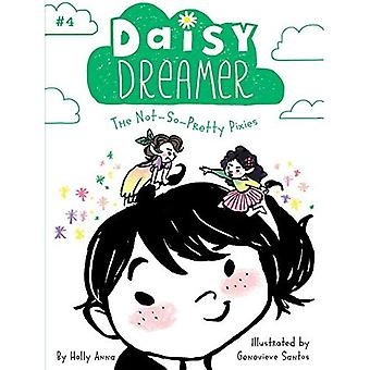Les Pixies non-ainsi-Pretty (Daisy Dreamer)