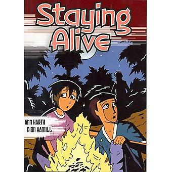 Staying Alive: Bk. 2 (Highlights! Adventure Trilogy)