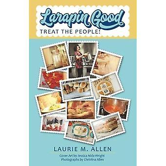 Larapin Good: Treat the People!