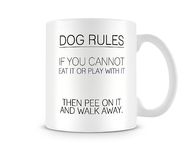 Dog Rules Cannot Eat Or Play With It Pee On It Mug