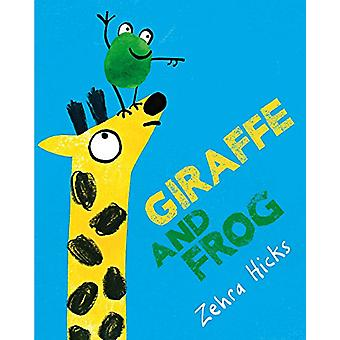 Giraffe and Frog by Zehra Hicks - 9781509814176 Book