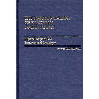 Harmonisering af europæiske offentlige orden regionale svar til transnationale udfordringer af Hurwitz & Leon