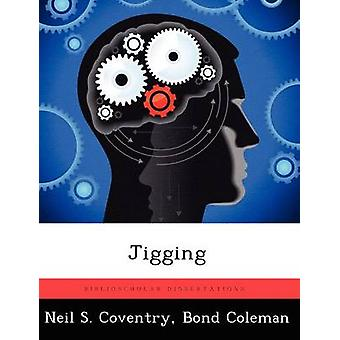 Jigging by Coventry & Neil S.