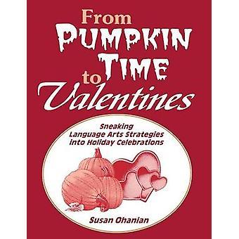 De tempo abóbora para o dia dos namorados furtivamente linguagem artes estratégias para celebrações do feriado por Ohanian & Susan