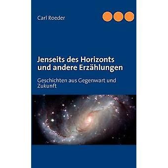 Jenseits Des Horizonts by Roeder & Carl