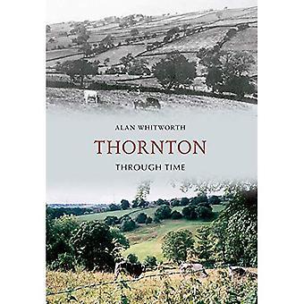 Thornton durch die Zeit