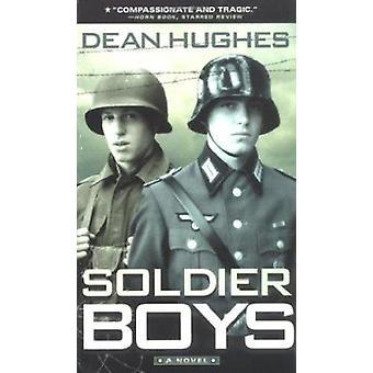 Soldier Boys by Hughes - Dean - 9780689860218 Book