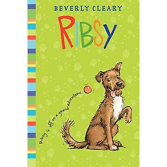 Ribsy by Beverly Cleary - Jacqueline Rogers - 9780688216627 Book