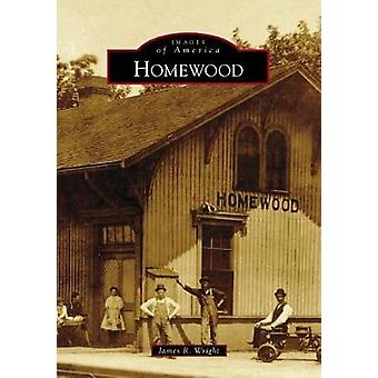 Homewood by James R Wright - 9781467127271 Book