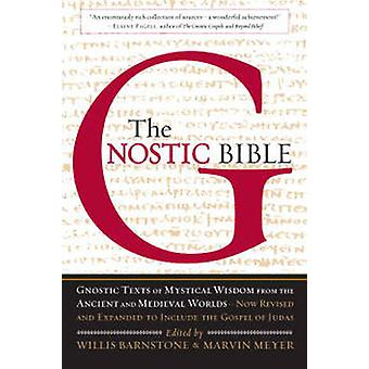 The Gnostic Bible (2nd Revised edition) by Willis Barnstone - Marvin