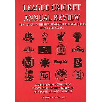 League Cricket Annual Review - The Cricket Enthusiast's Essential Refe