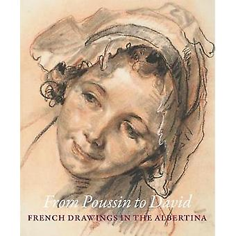 From Poussin to David - French Drawings in the Albertina by Christine