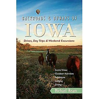 Carreteras y caminos traseros de Iowa: Viajes, excursiones de un día y excursiones de fin de semana (Backroads & Byways of Iowa: Drives, Day Trip & Weekend Excursions)