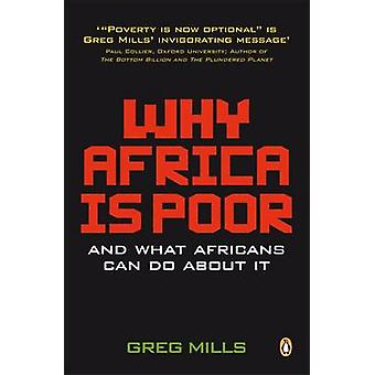 Why Africa is Poor - And What Africans Can Do About It? (2nd edition)