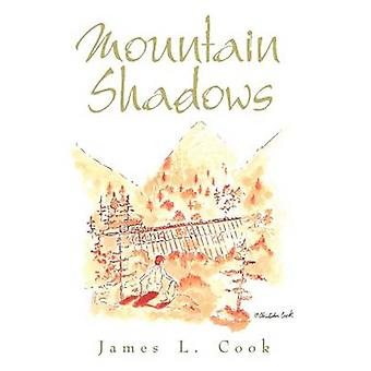 Mountain Shadows by Cook & James L.