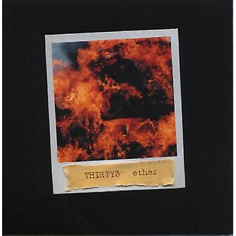 Thirty3 - Ether [CD] USA importerer