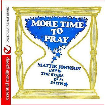 Mattie Johnson & the Stars of Faith - More Time to Pray [CD] USA import