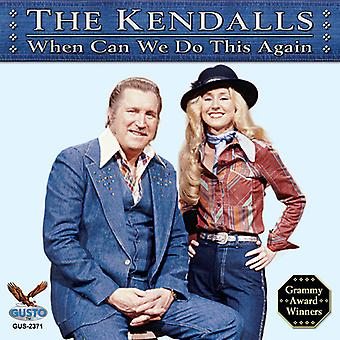Kendalls - When Can We Do This Again [CD] USA import