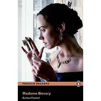 Level 6 Madame Bovary and MP3 Pack by Gustave Flaubert