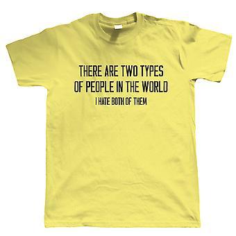 Dois tipos de pessoas no mundo, Mens engraçado T camisa