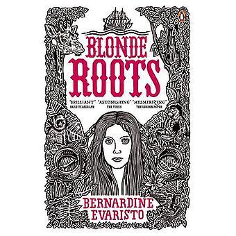Blonde Wurzeln von Bernardine Evaristo - 9780141031521 Buch