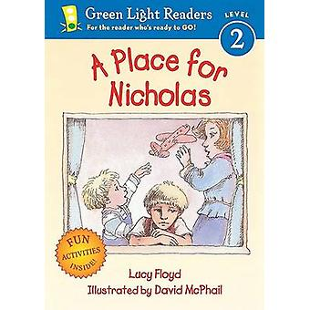 A Place for Nicholas by Lucy Floyd - David McPhail - 9780152051495 Bo
