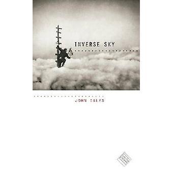 Inverse Sky by John Isles - Mark Levine - Ben Doller - 9781587296864