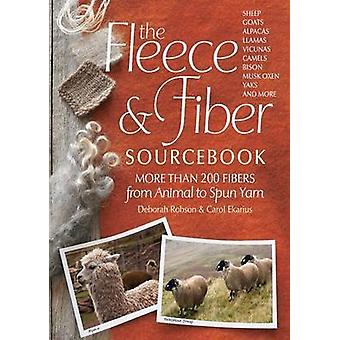The Fleece and Fiber Sourcebook - More Than 200 Fibers from Animal to