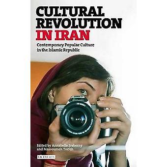 Révolution culturelle en Iran - la Culture populaire contemporaine en la Isla