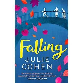 Falling by Julie Cohen - 9781784160630 Book